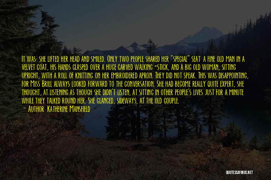 Miss Someone Special Quotes By Katherine Mansfield