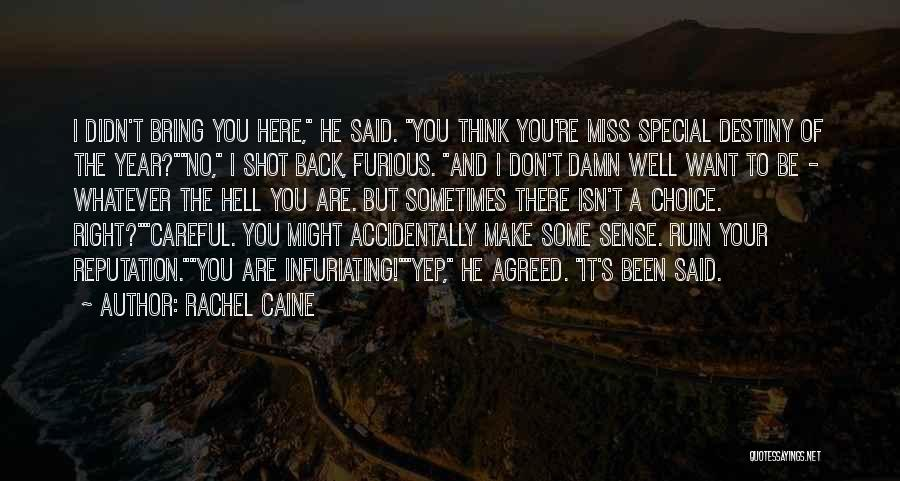 Miss Someone Special Quotes By Rachel Caine