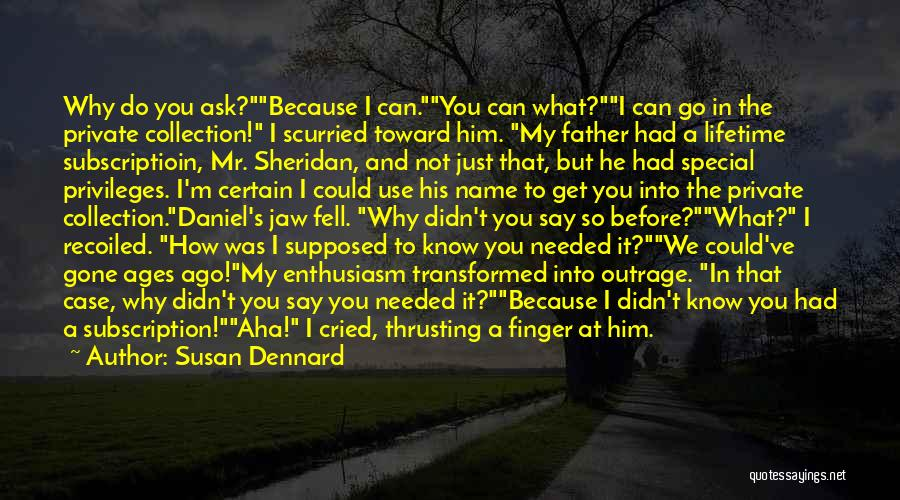 Miss Someone Special Quotes By Susan Dennard