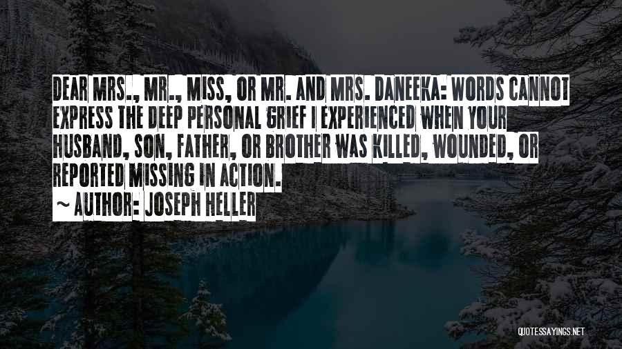 Miss U My Dear Husband Quotes By Joseph Heller
