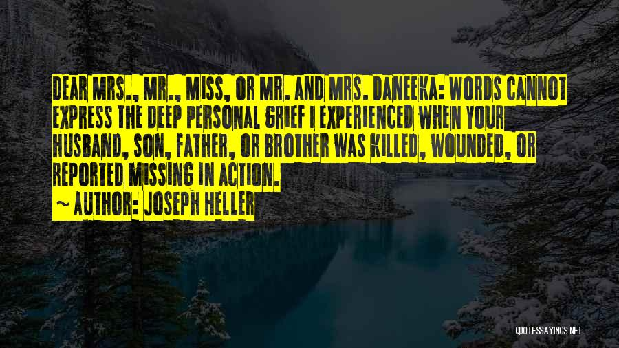 Miss You My Dear Brother Quotes By Joseph Heller