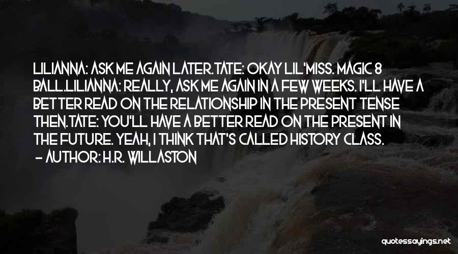 Miss You Relationship Quotes By H.R. Willaston