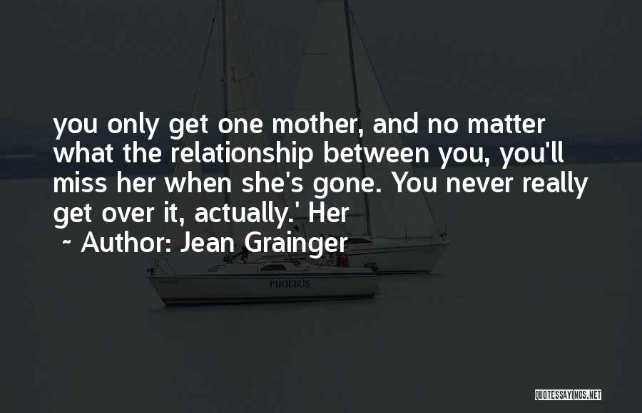 Miss You Relationship Quotes By Jean Grainger
