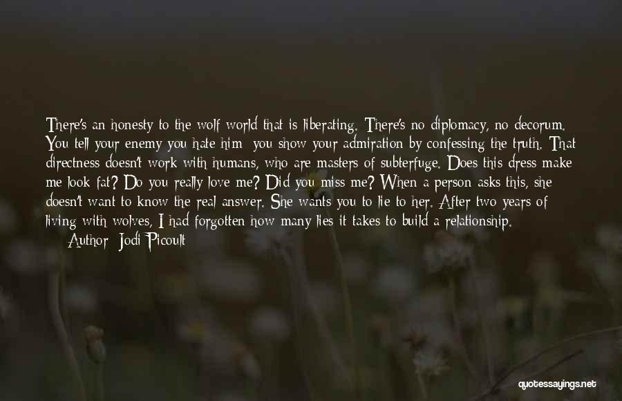 Miss You Relationship Quotes By Jodi Picoult