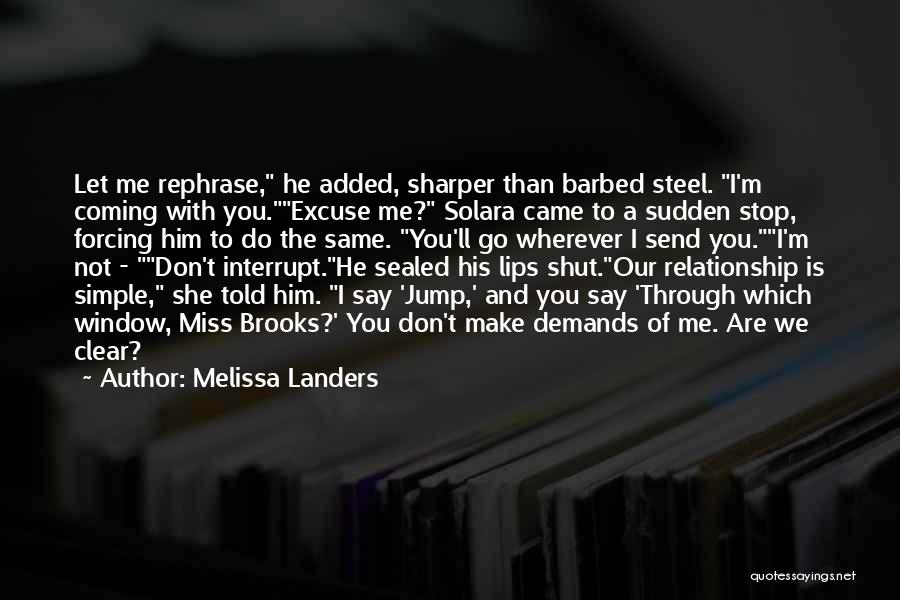 Miss You Relationship Quotes By Melissa Landers