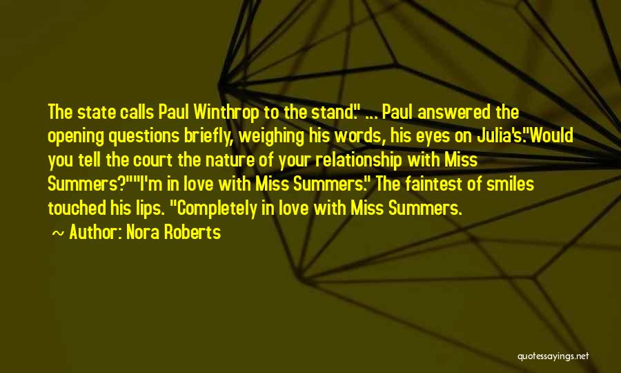 Miss You Relationship Quotes By Nora Roberts