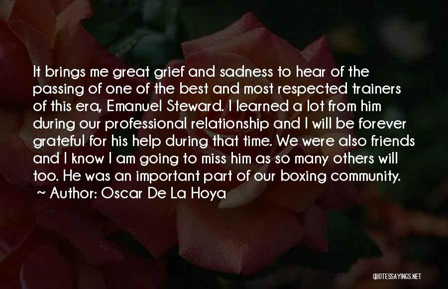 Miss You Relationship Quotes By Oscar De La Hoya