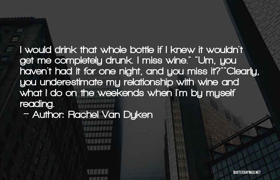 Miss You Relationship Quotes By Rachel Van Dyken