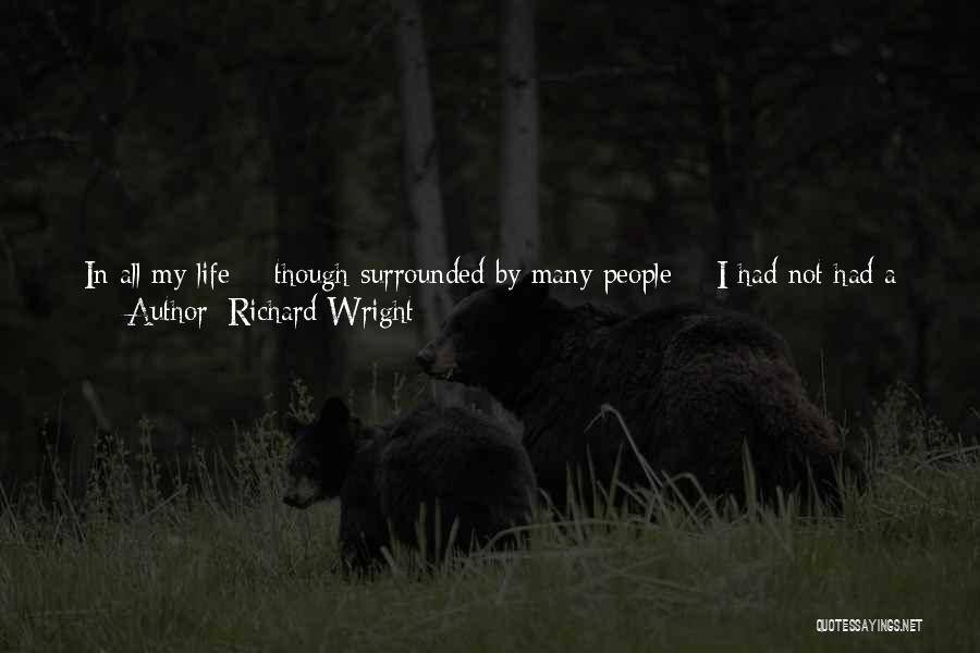 Miss You Relationship Quotes By Richard Wright