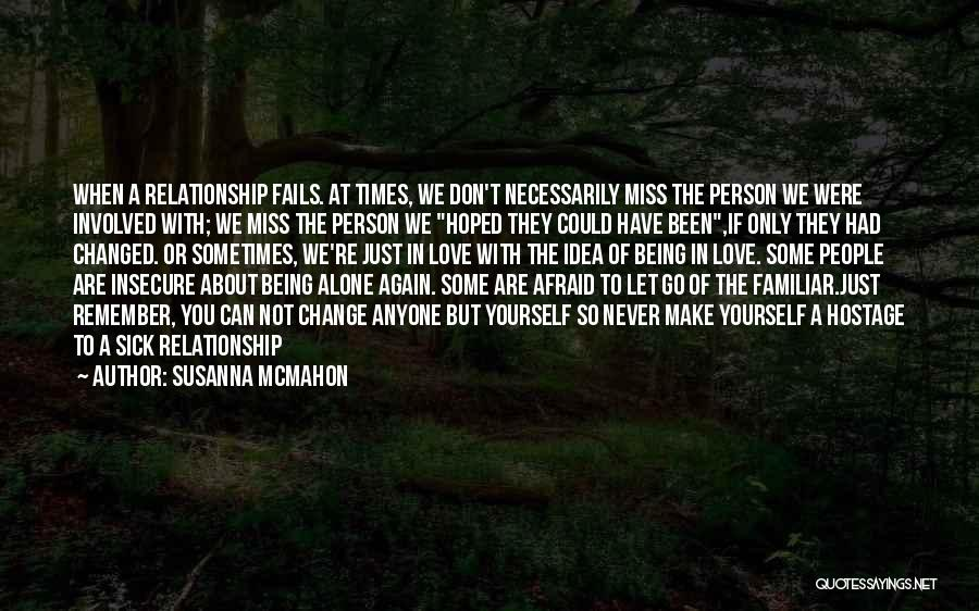 Miss You Relationship Quotes By Susanna McMahon