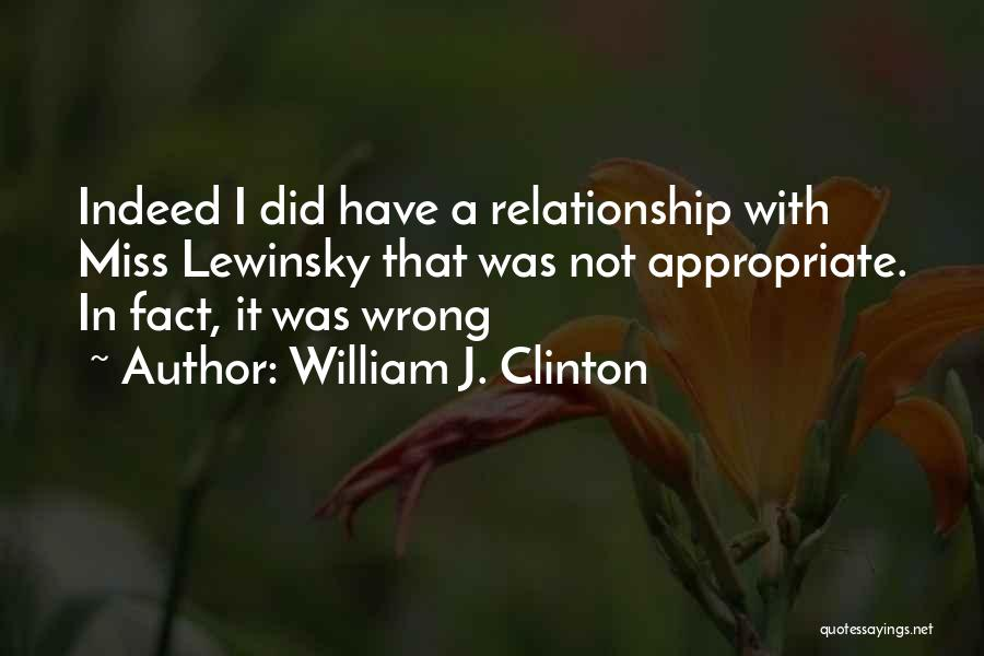 Miss You Relationship Quotes By William J. Clinton