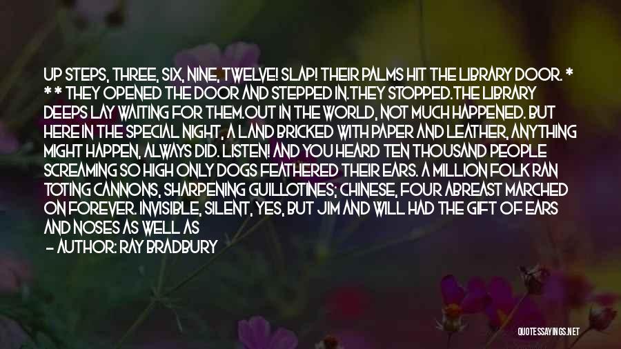 Miss You So Far Away Quotes By Ray Bradbury