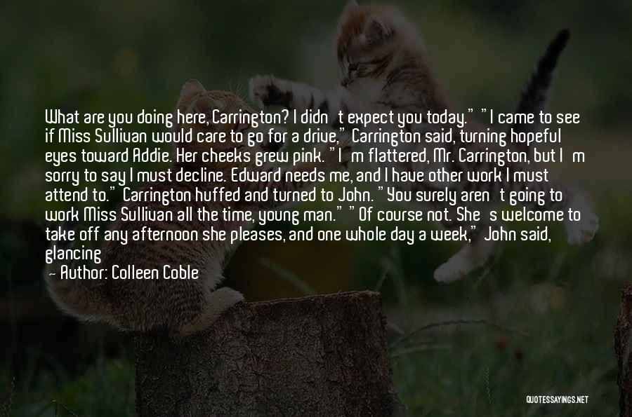 Miss You Take Care Quotes By Colleen Coble