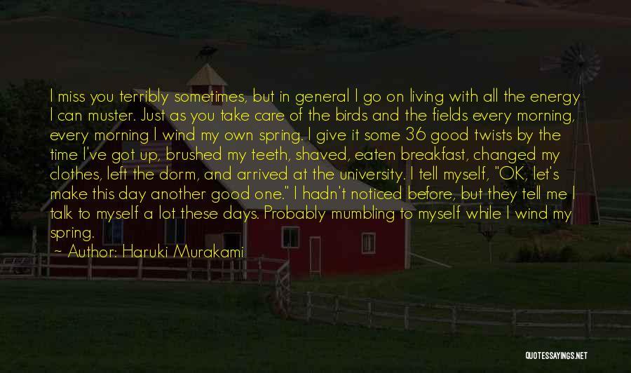Miss You Take Care Quotes By Haruki Murakami