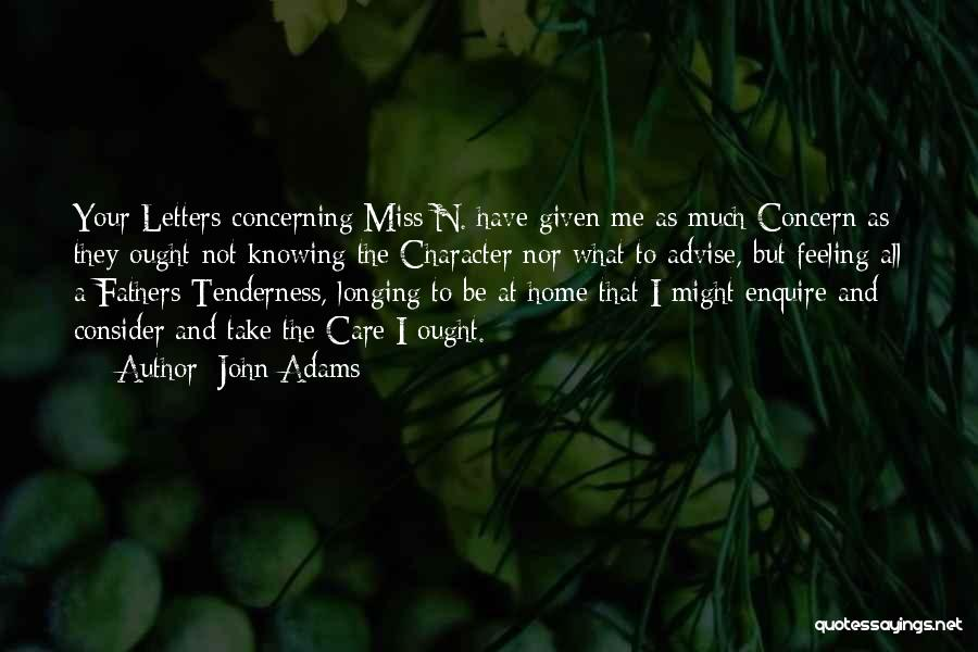 Miss You Take Care Quotes By John Adams