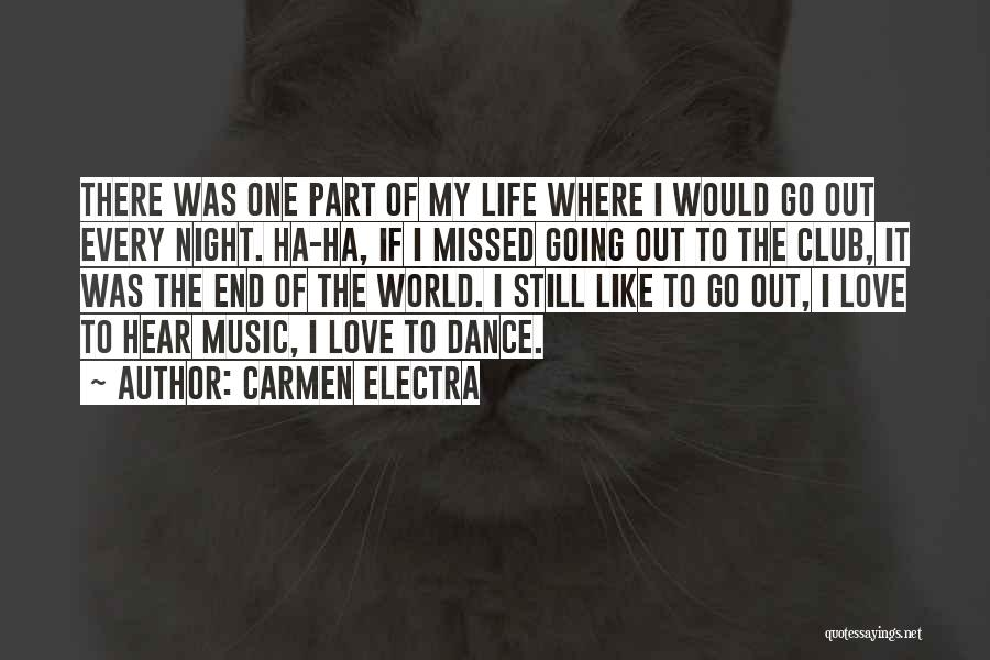 Missed My Love Quotes By Carmen Electra