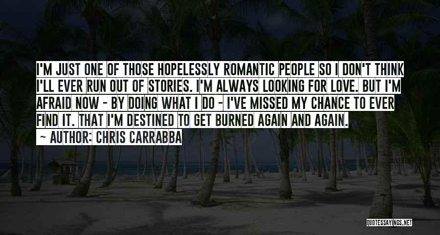 Missed My Love Quotes By Chris Carrabba