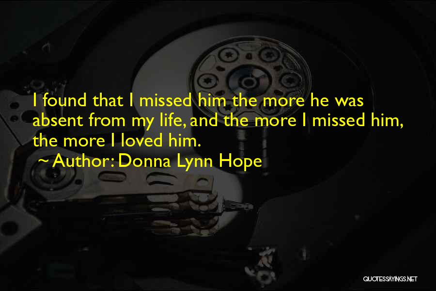 Missed My Love Quotes By Donna Lynn Hope