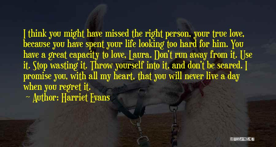 Missed My Love Quotes By Harriet Evans
