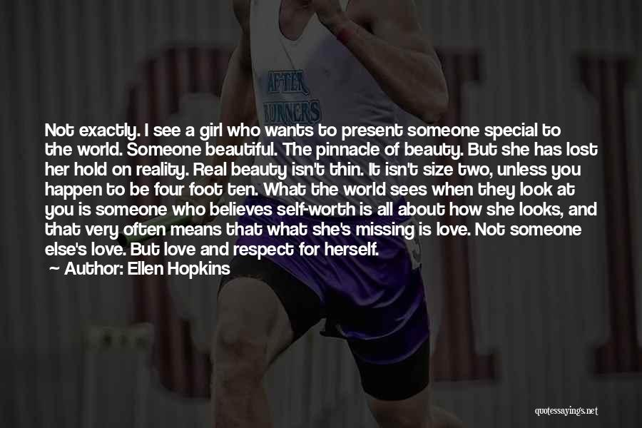 Missing A Girl You Love Quotes By Ellen Hopkins