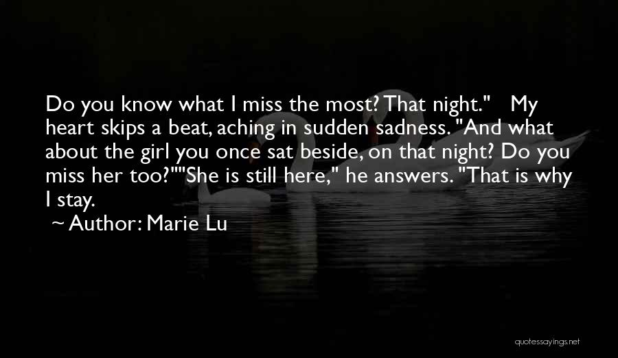 Missing A Girl You Love Quotes By Marie Lu