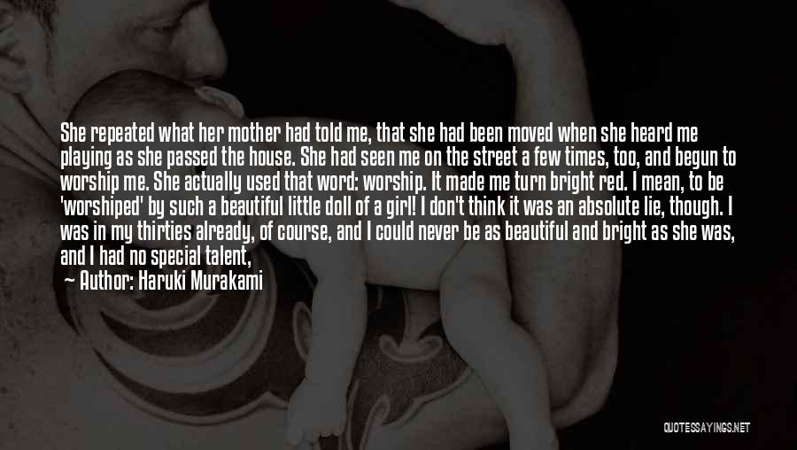 Missing A Special Girl Quotes By Haruki Murakami