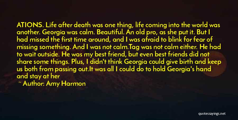 Missing Best Friend Quotes By Amy Harmon