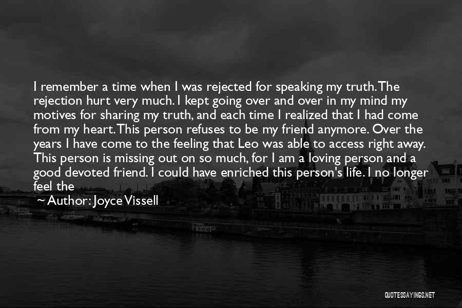 Missing Best Friend Quotes By Joyce Vissell