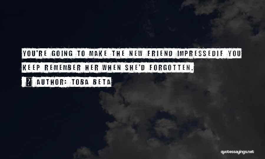 Missing Best Friend Quotes By Toba Beta