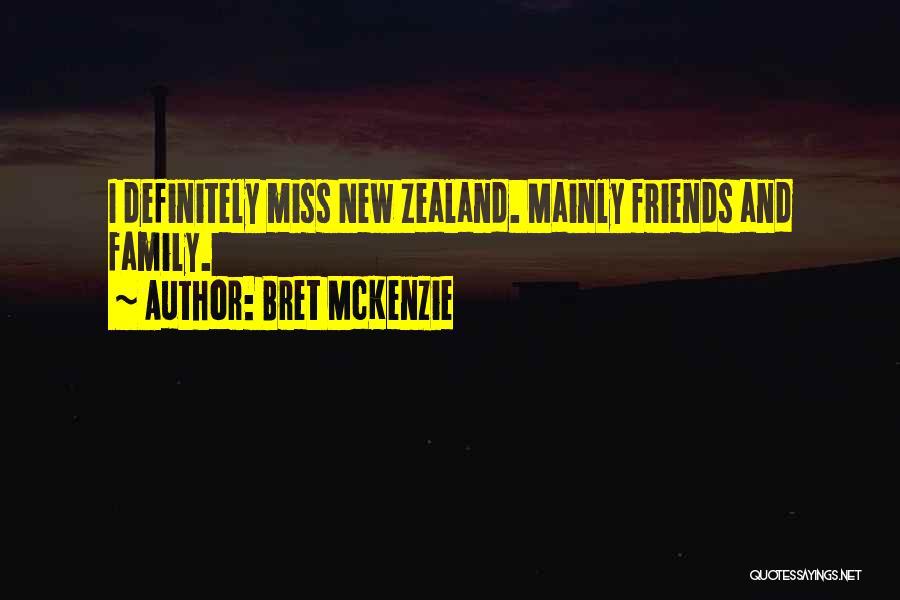 Missing Best Friends Quotes By Bret McKenzie
