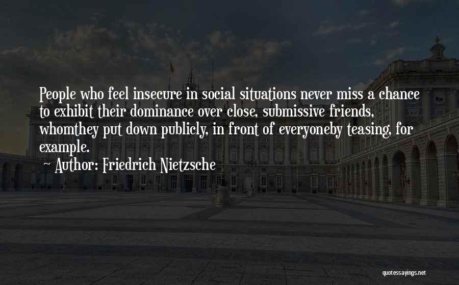 Missing Best Friends Quotes By Friedrich Nietzsche