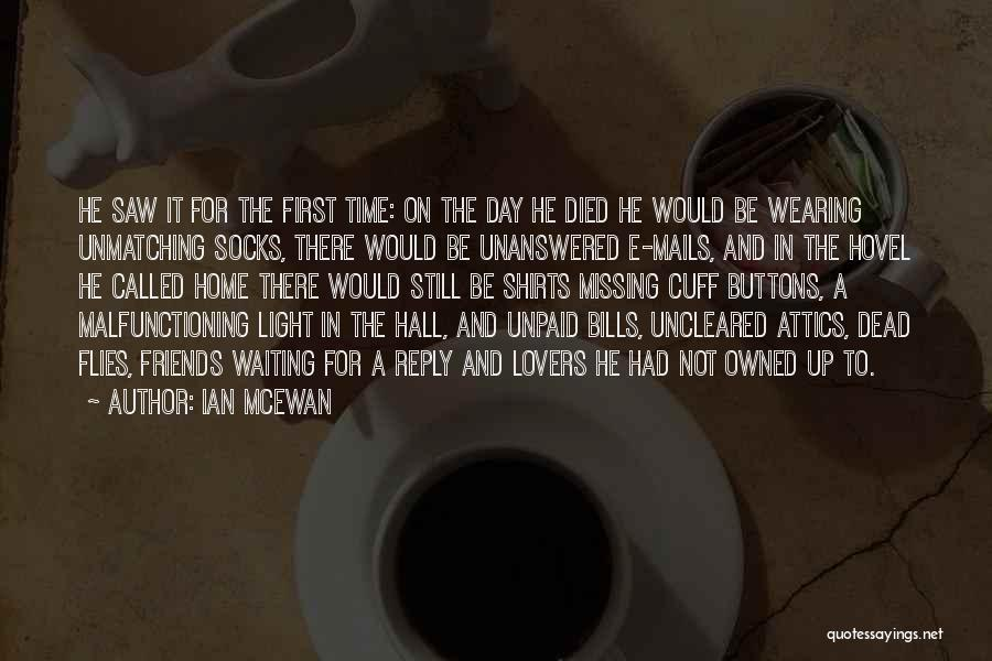 Missing Best Friends Quotes By Ian McEwan