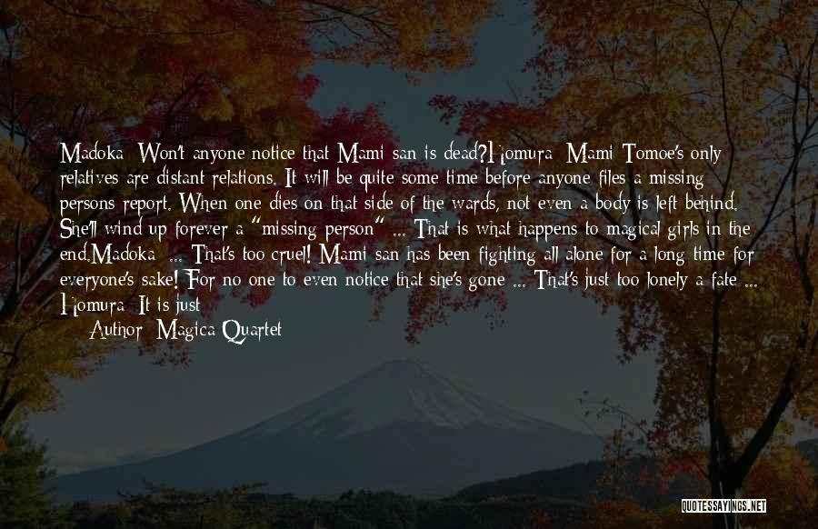 Missing Dead Relatives Quotes By Magica Quartet