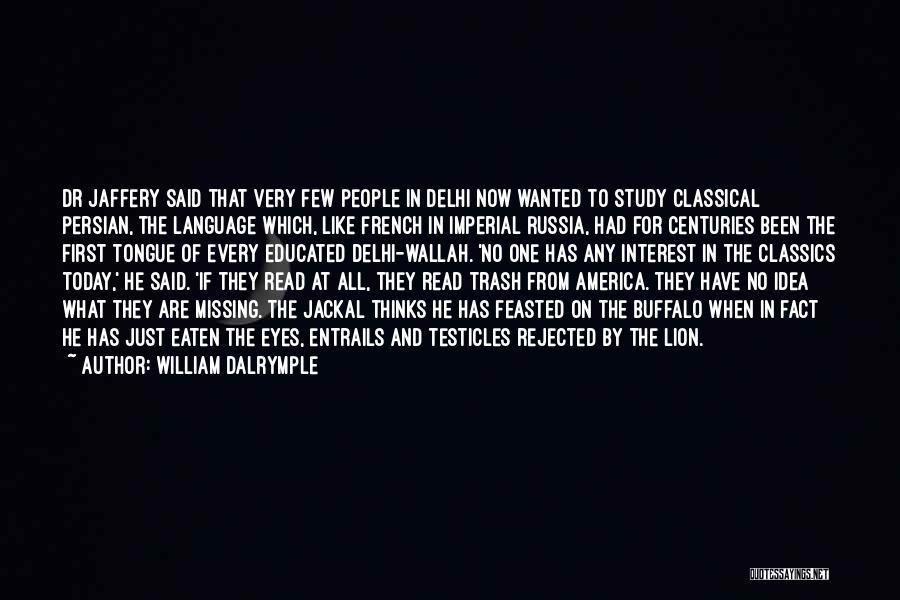 Missing Delhi Quotes By William Dalrymple