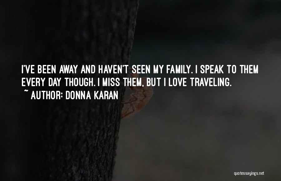 top quotes sayings about missing family far away
