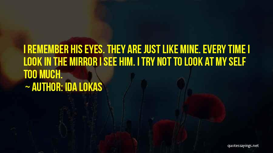 Missing Fathers Quotes By Ida Lokas