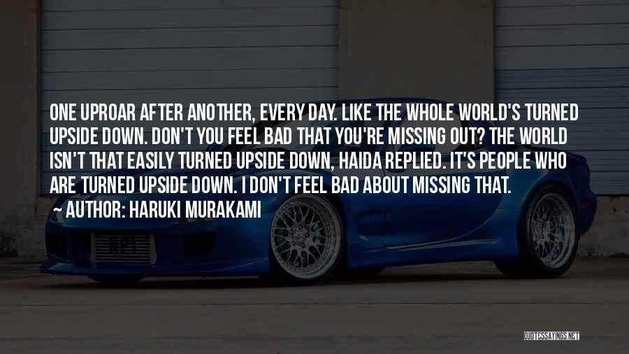 Missing Him So Bad Quotes By Haruki Murakami