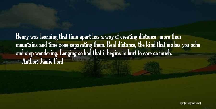 Missing Him So Bad Quotes By Jamie Ford