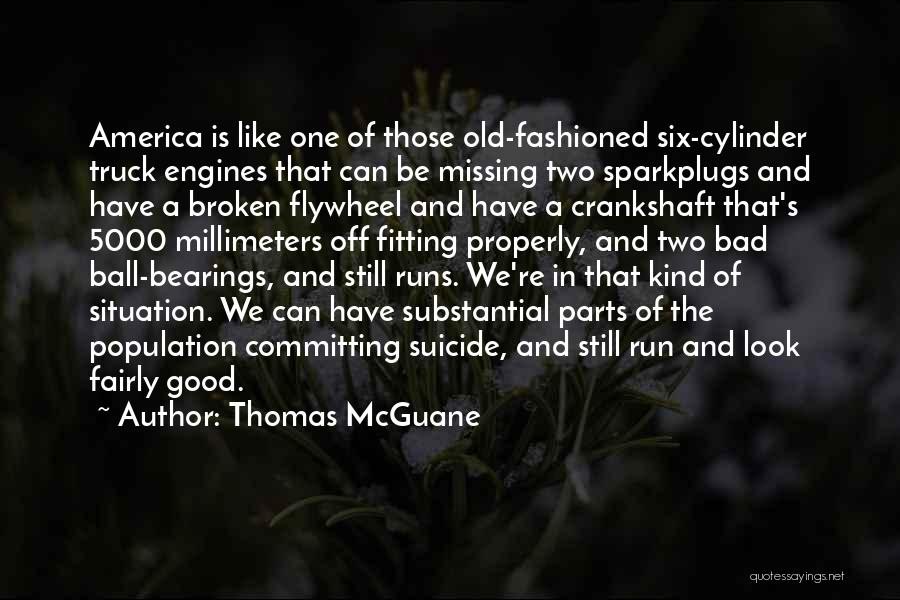 Missing Him So Bad Quotes By Thomas McGuane