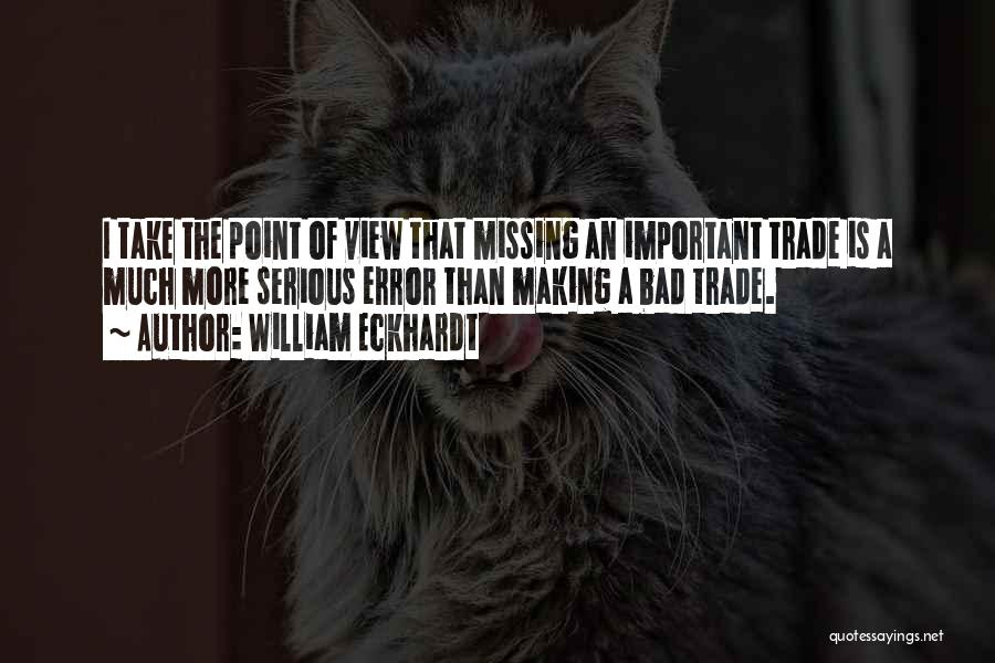 Missing Him So Bad Quotes By William Eckhardt