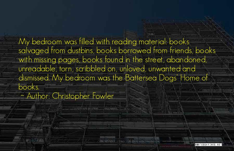 Missing Home And Friends Quotes By Christopher Fowler
