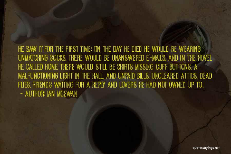 Missing Home And Friends Quotes By Ian McEwan