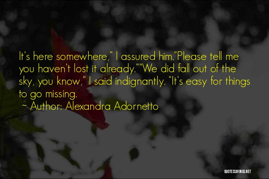 Missing Lost Ones Quotes By Alexandra Adornetto