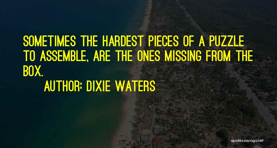 Missing Lost Ones Quotes By Dixie Waters