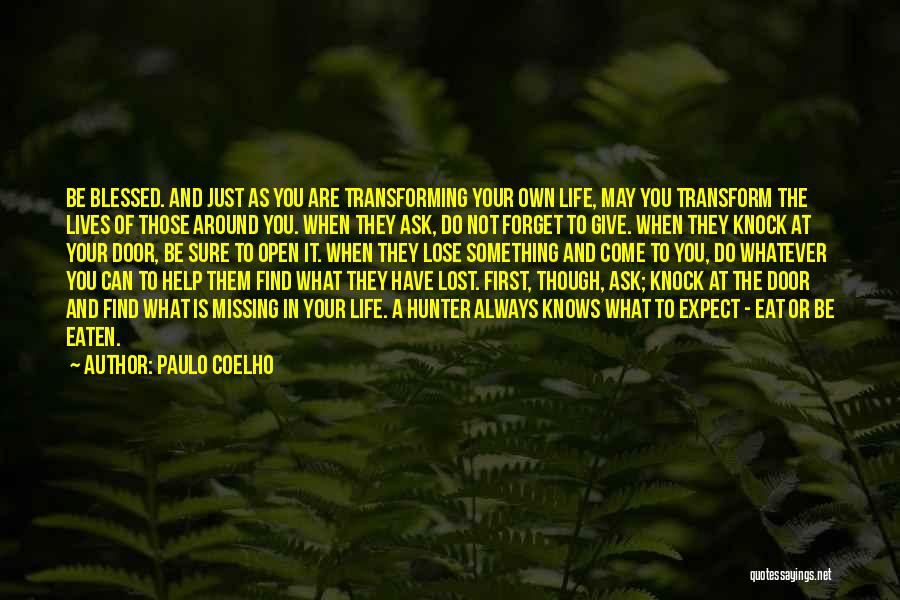 Missing Lost Ones Quotes By Paulo Coelho