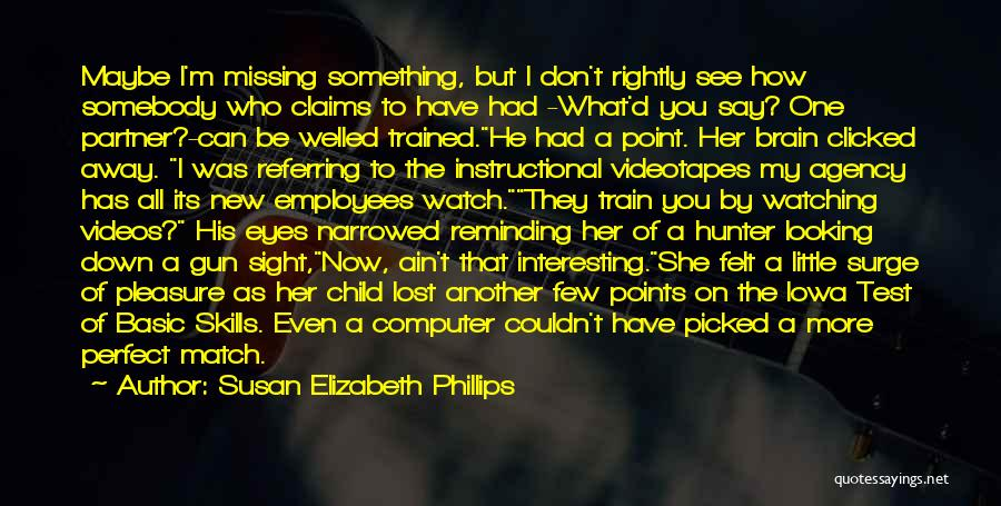 Missing Lost Ones Quotes By Susan Elizabeth Phillips