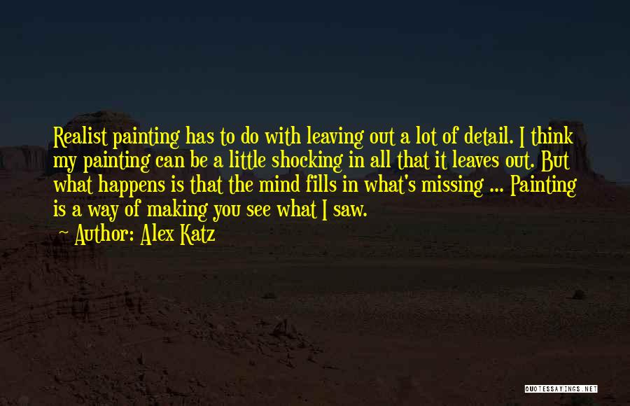 Missing Lot Quotes By Alex Katz