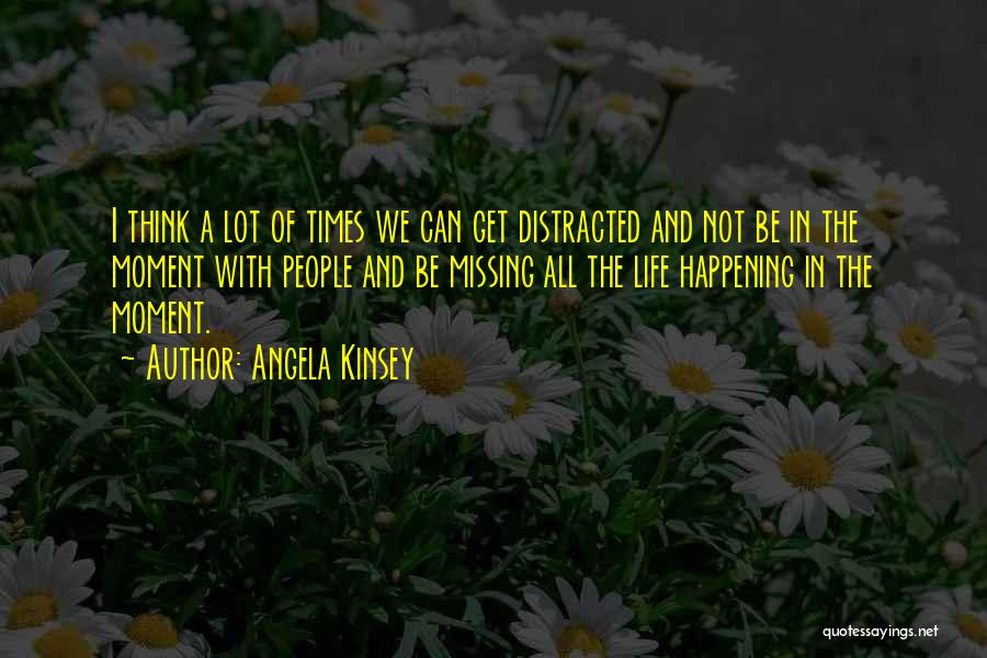 Missing Lot Quotes By Angela Kinsey