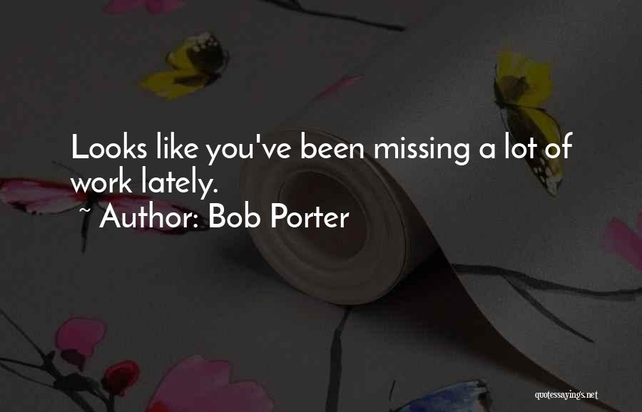 Missing Lot Quotes By Bob Porter