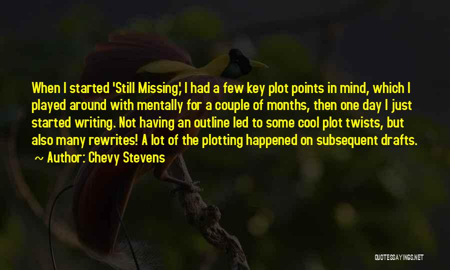 Missing Lot Quotes By Chevy Stevens